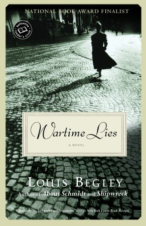 Wartime Lies by Louis Begley
