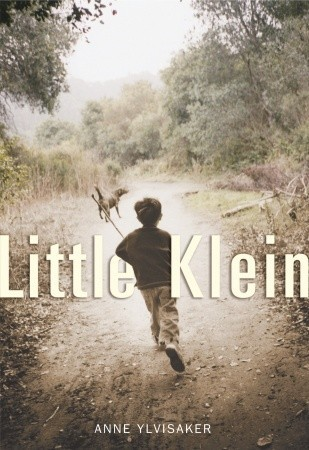 Little Klein by Anne Ylvisaker