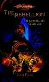 The Rebellion (Dragonlance: The Stonetellers, #1)