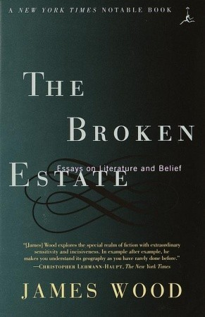 The Broken Estate: Essays on Literature and Belief (Modern Library Paperbacks)