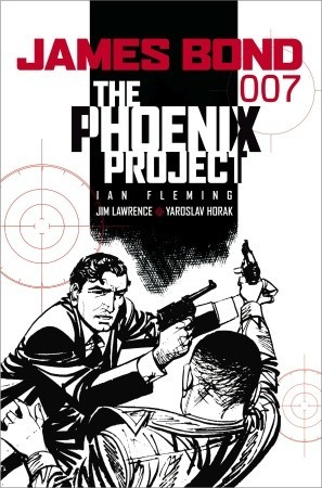 James Bond: The Phoenix Project: The Phoenix Project