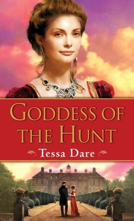 Goddess of the Hunt by Tessa Dare