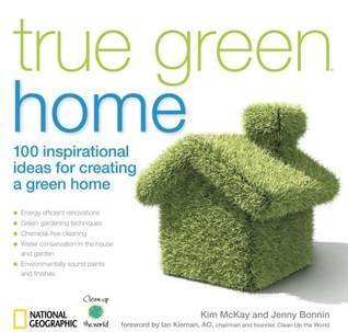 True Green Home by Kim Mckay