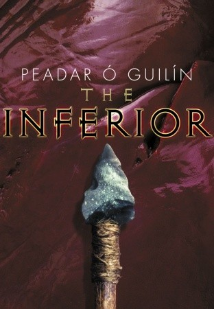 The Inferior by Peadar Ó Guilín