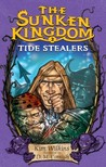 Tide Stealers (The Sunken Kingdom, #2)