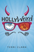 Hollyweird by Terri  Clark