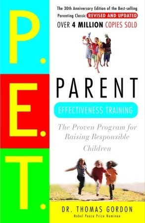 Parent Effectiveness Training by Thomas Gordon