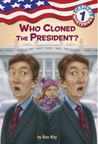 Who Cloned the President? (Capital Mysteries #1)
