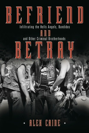 Befriend and Betray by Alex Caine