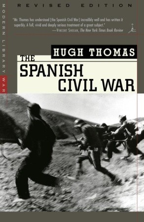 The Spanish Civil War by Hugh Thomas