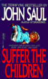 Suffer the Children by John Saul
