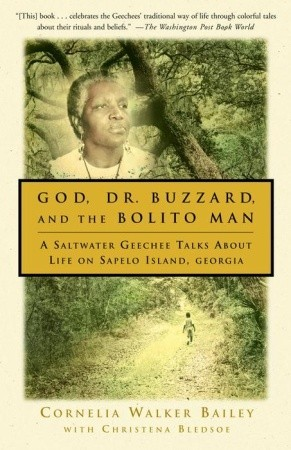 God, Dr. Buzzard, and the Bolito Man: A Saltwater Geechee Talks About Life on Sapelo Island, Georgia