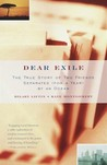 Dear Exile: The True Story of Two Friends Separated (for a Year) by an Ocean