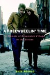 A Freewheelin' Time: Greenwich Village in the Sixties, Bob Dylan and Me