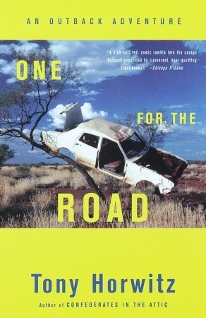 One for the Road by Tony Horwitz