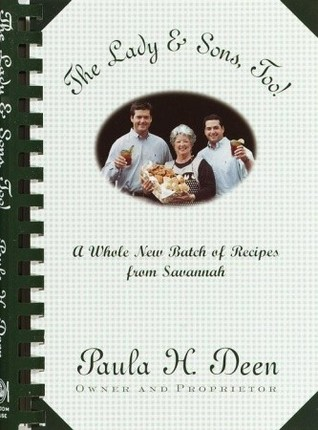 The Lady & Sons, Too! by Paula H. Deen