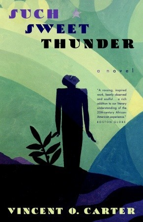 Such Sweet Thunder: A Novel