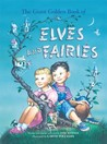 The Giant Golden Book of Elves and Fairies