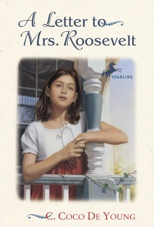 A Letter to Mrs. Roosevelt by C. Coco De Young