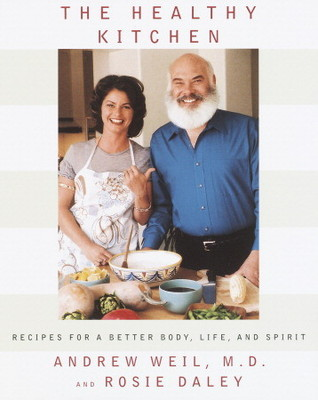 The Healthy Kitchen by Andrew Weil