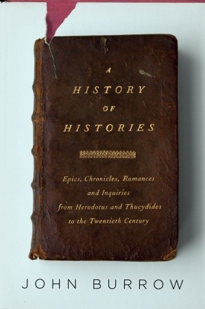 A History of Histories by J. W. Burrow