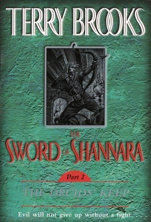 The Druids' Keep (The Sword of Shannara, #2)
