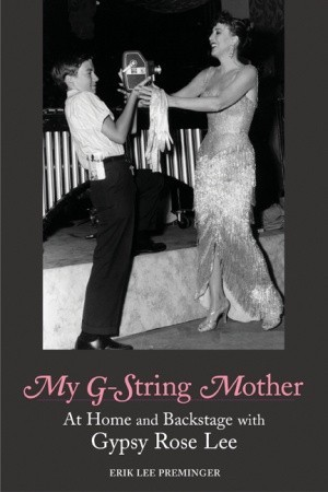 My G-String Mother by Erik Lee Preminger