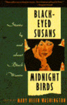 Black-Eyed Susans and Midnight Birds: Stories by and about Black Women