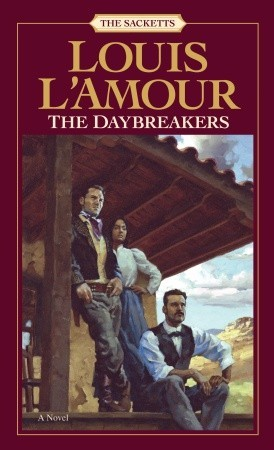 The Daybreakers (Sacketts, #6)