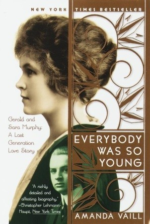Everybody Was So Young by Amanda Vaill