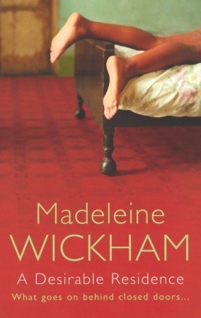 A Desirable Residence by Madeleine Wickham