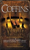 Coffins: The Vampire Archives, Volume 3