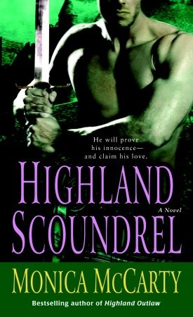 Highland Scoundrel by Monica McCarty
