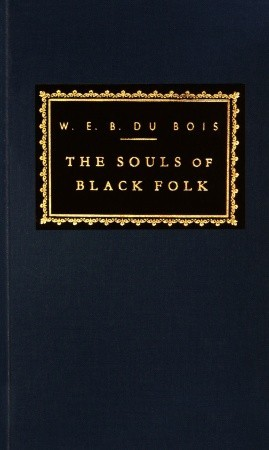 The Souls of Black Folk (Everyman's Library (Cloth))