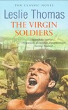 The Virgin Soldiers by Leslie Thomas