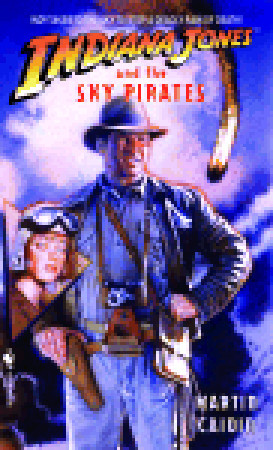 Indiana Jones and the Sky Pirates (Indiana Jones: Prequels Vol.7)