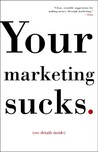Your Marketing Sucks