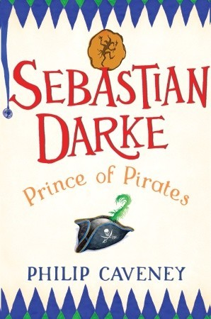 Sebastian Darke: Prince of Pirates (Sebastian Darke, #2)