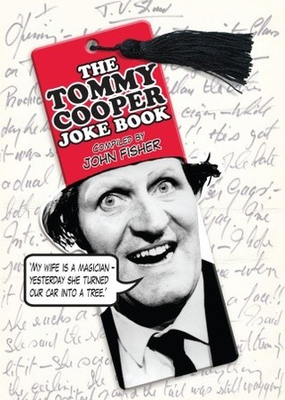 The Tommy Cooper Joke Book by Tommy Cooper