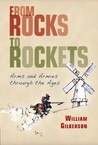 From Rocks to Rockets: Arms and Armies through the Ages