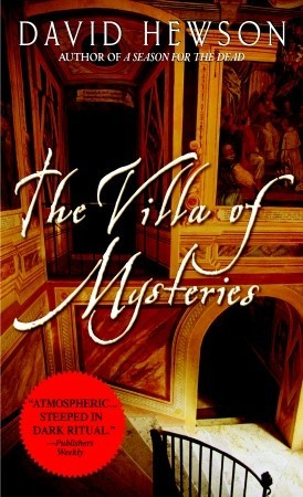 The Villa Of Mysteries by David Hewson