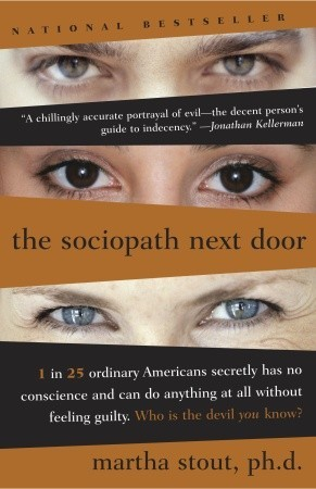The Sociopath Next Door by Martha Stout