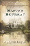 Mason's Retreat: A Novel