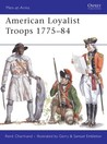 American Loyalist Troops 1775-84