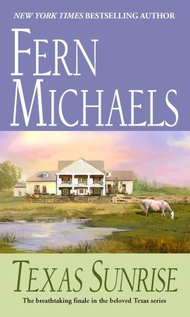 Texas Sunrise by Fern Michaels
