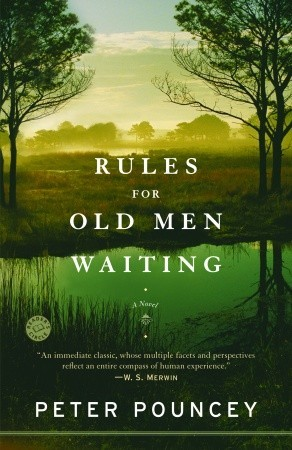 Rules for Old Men Waiting by Peter R. Pouncey