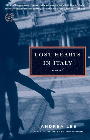 Lost Hearts in Italy by Andrea Lee