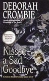 Kissed A Sad Goodbye (Duncan Kincaid & Gemma James, #6)