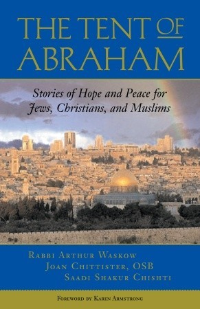 The Tent of Abraham by Joan D. Chittister