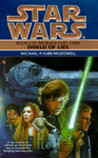 Shield of Lies (Star Wars: The Black Fleet Crisis, #2)